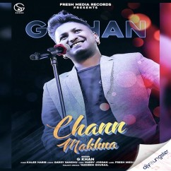 Chann Makhna song download by G Khan