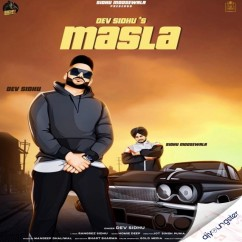 Masla song download by Dev Sidhu