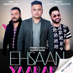 Ehsaan Yaaran De song download by Bhinder Bajwa