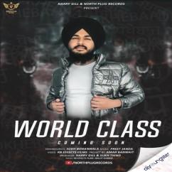 World Class song download by Sukh Bohanwala
