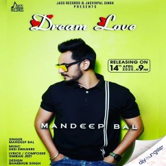 Dream Love song download by Mandeep Bal