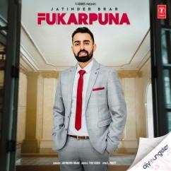 Fukarpuna song download by Jatinder Brar