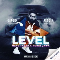 Level song download by Navv Inder