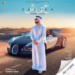 Sheikh song download by Karan Aujla