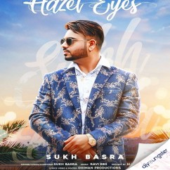 Hazel Eyes song download by Sukh Basra