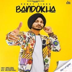 Bandokha song download by Honey Sidhu