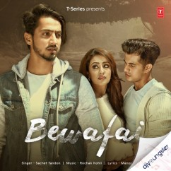 Bewafai song download by Sachet Tandon