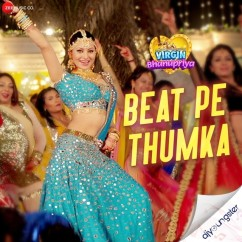 Beat Pe Thumka song download by Jyotica Tangri