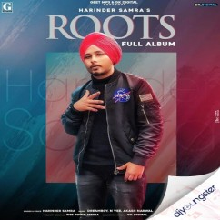 Roots song download by Harinder Samra