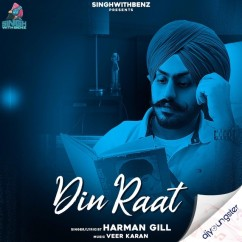 Din Raat song download by Harman Gill