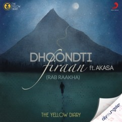 Dhoondti Firaan song download by The Yellow Dairy