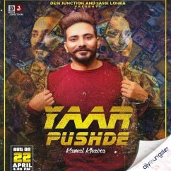 Yaar Pushde song download by Kamal Khaira