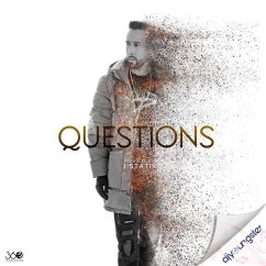 Questions song download by The Prophec