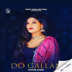 Do Gallan Cover Song song download by Anu Amanat