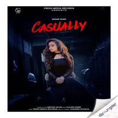 Casually song download by Mehar Vaani