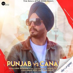 Punjab Vs Canada song download by Arsh Dhanoa