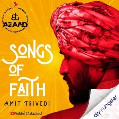 Songs of Faith song download by Amit Trivedi