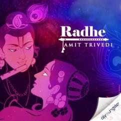 Radhe song download by Amit Trivedi