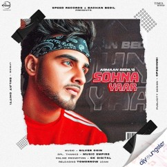 Sohna Yaar song download by Armaan Bedil