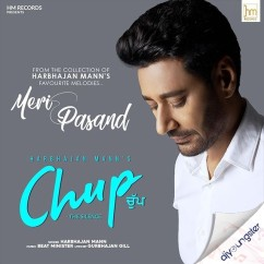 Chup song download by Harbhajan Mann