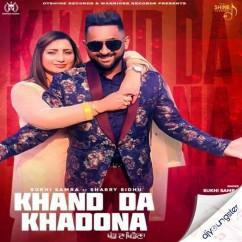 Khand Da Khadona song download by Sukhi Samra