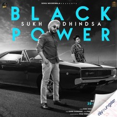 Black Power song download by Sukh Dhindsa