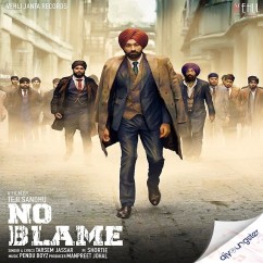 No Blame song download by Tarsem Jassar