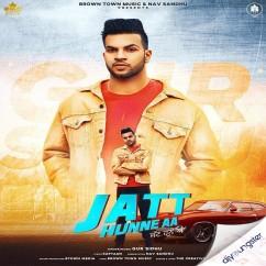 Jatt Hunne Aa song download by Gur Sidhu