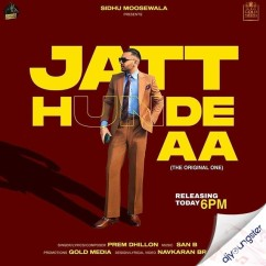 Jatt Hunde Aa song download by Prem Dhillon
