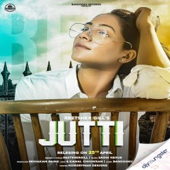 Jutti song download by Reetsher Gill