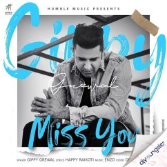 Miss You song download by Gippy Grewal