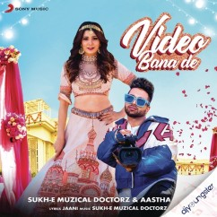 Video Bana De song download by Aastha Gill