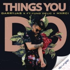 Things You Do song download by Garry Jas