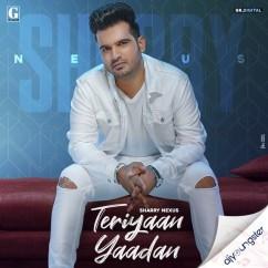 Teriyaan Yaadan song download by Sharry Nexus