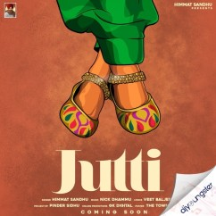 Jutti song download by Himmat Sandhu