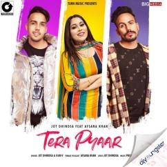 Tera Pyaar ft Afsana Khan song download by Jot Dhindsa
