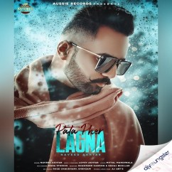 Pata Pher Lagna song download by Naveed Akhtar