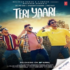 Teri Yaari song download by Millind Gaba