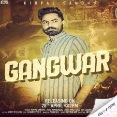 Gangwar song download by Kirpal Sandhu