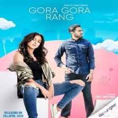 Gora Gora Rang song download by Isha