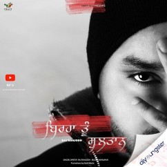 Birha Tu Sultaan song download by Raj Ranjodh