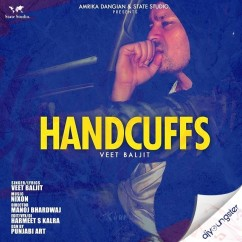 Handcuffs song download by Veet Baljit