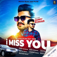 I Miss You song download by Harry Bhakna