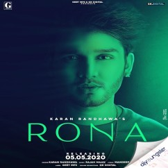 Rona song download by Karan Randhawa