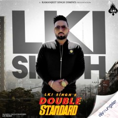 Double Standard song download by Lki Singh