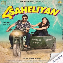 4 Saheliyan song download by Sharry Mann