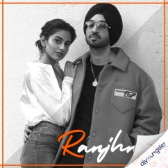Ranjhna (Original) song download by Diljit Dosanjh