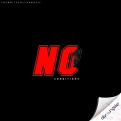 No Conditions song download by Vir Pal