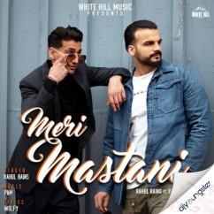 Meri Mastani song download by Rahul Bains