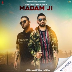 Madam Ji song download by Tushar